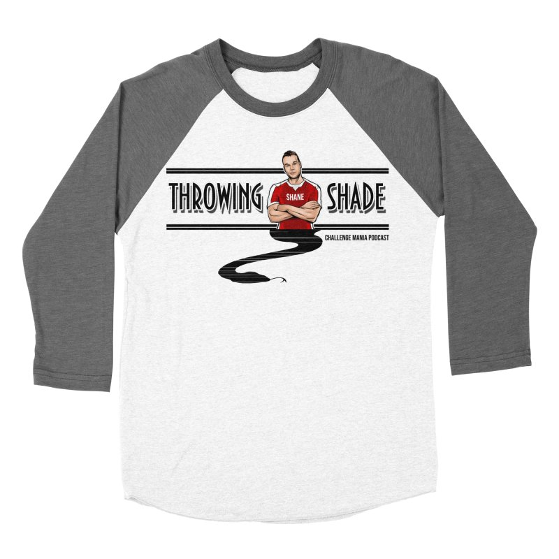 Shane Throwing Shade Women's Baseball Triblend Longsleeve T-Shirt by Challenge Mania Shop