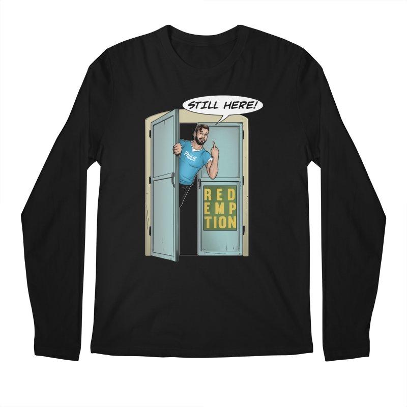 Paulie Still Here Men's Regular Longsleeve T-Shirt by Challenge Mania Shop