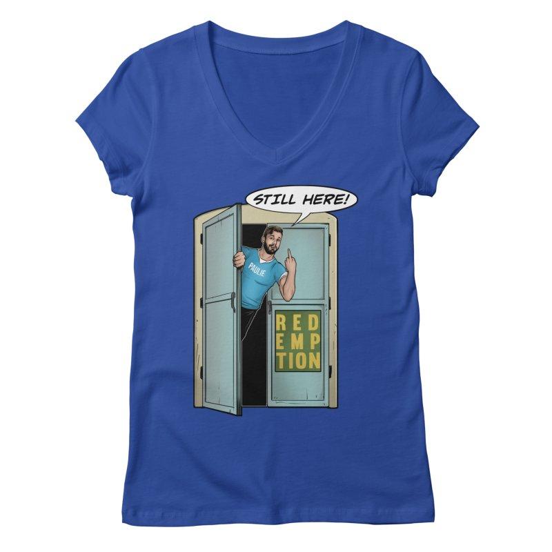 Paulie Still Here Women's Regular V-Neck by Challenge Mania Shop