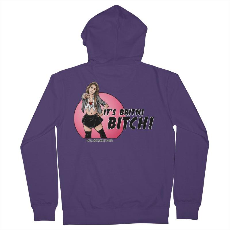 It's Britni B*tch Women's Zip-Up Hoody by Challenge Mania Shop
