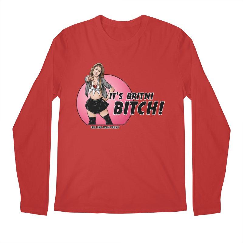 It's Britni B*tch Men's Longsleeve T-Shirt by Challenge Mania Shop