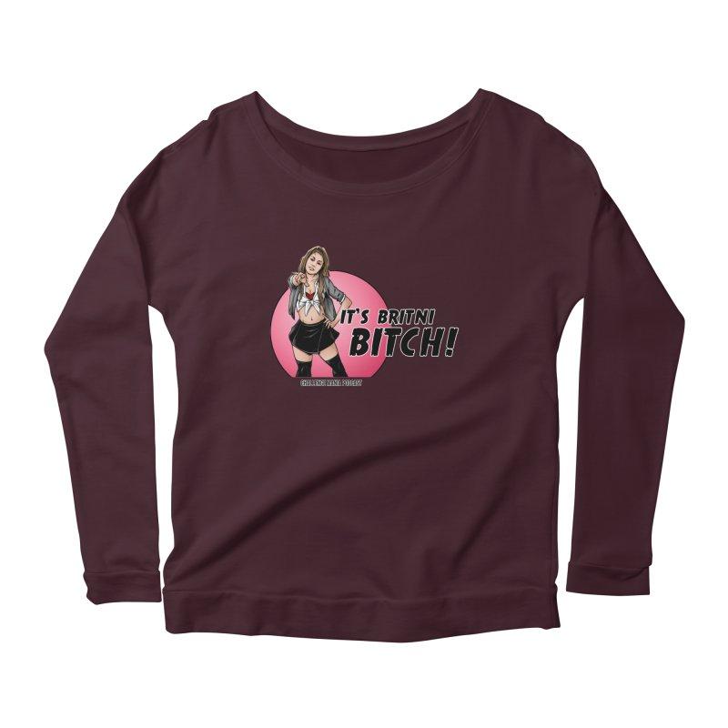 It's Britni B*tch Women's Scoop Neck Longsleeve T-Shirt by Challenge Mania Shop