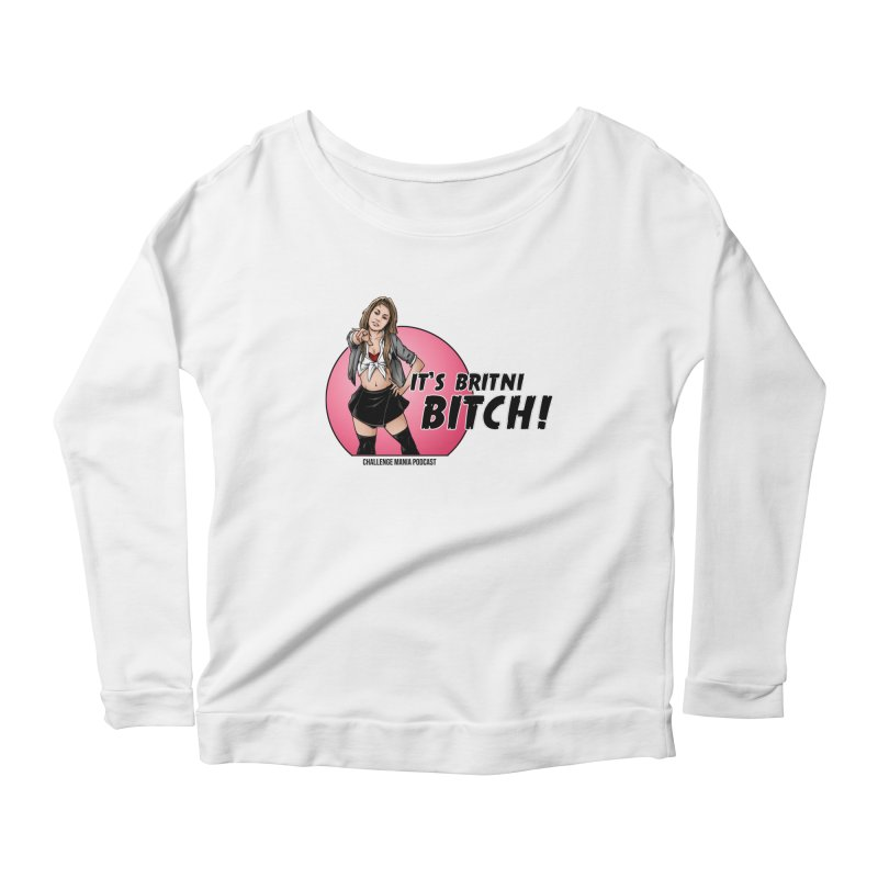 It's Britni B*tch Women's Longsleeve T-Shirt by Challenge Mania Shop