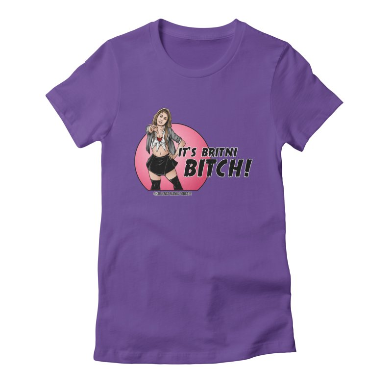 It's Britni B*tch Women's T-Shirt by Challenge Mania Shop