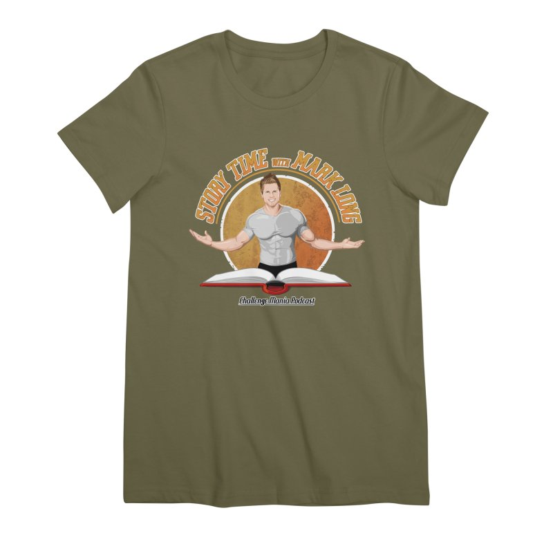 Story Time with Mark Long Women's Premium T-Shirt by Challenge Mania Shop
