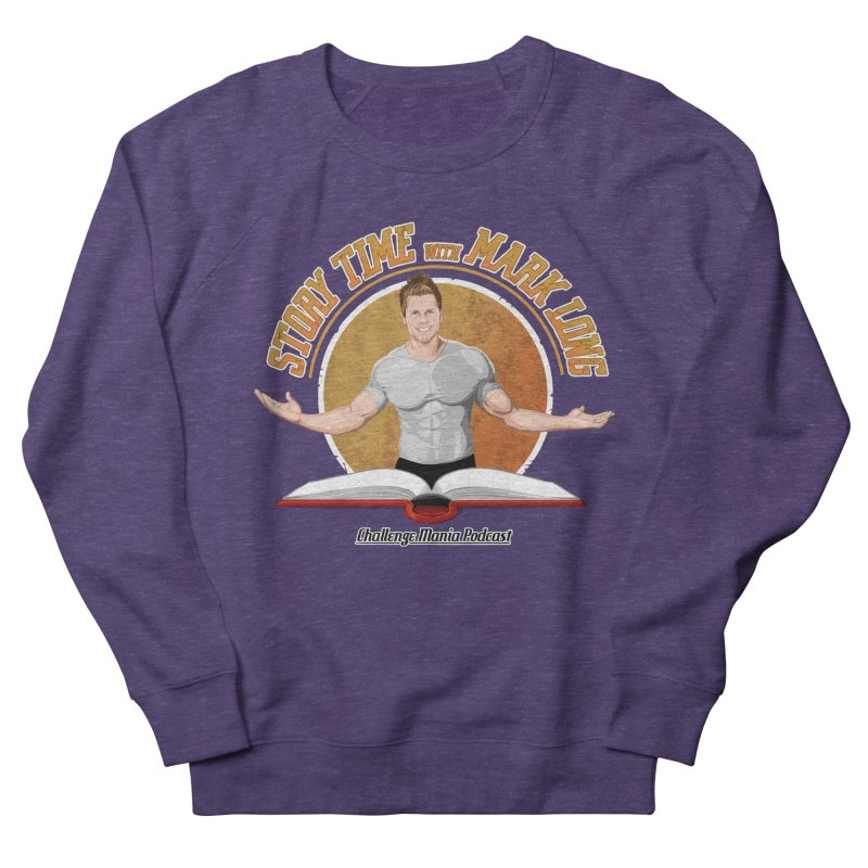 Story Time with Mark Long Men's Sweatshirt by Challenge Mania Shop