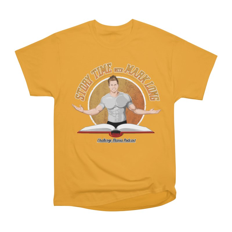 Story Time with Mark Long Men's Heavyweight T-Shirt by Challenge Mania Shop