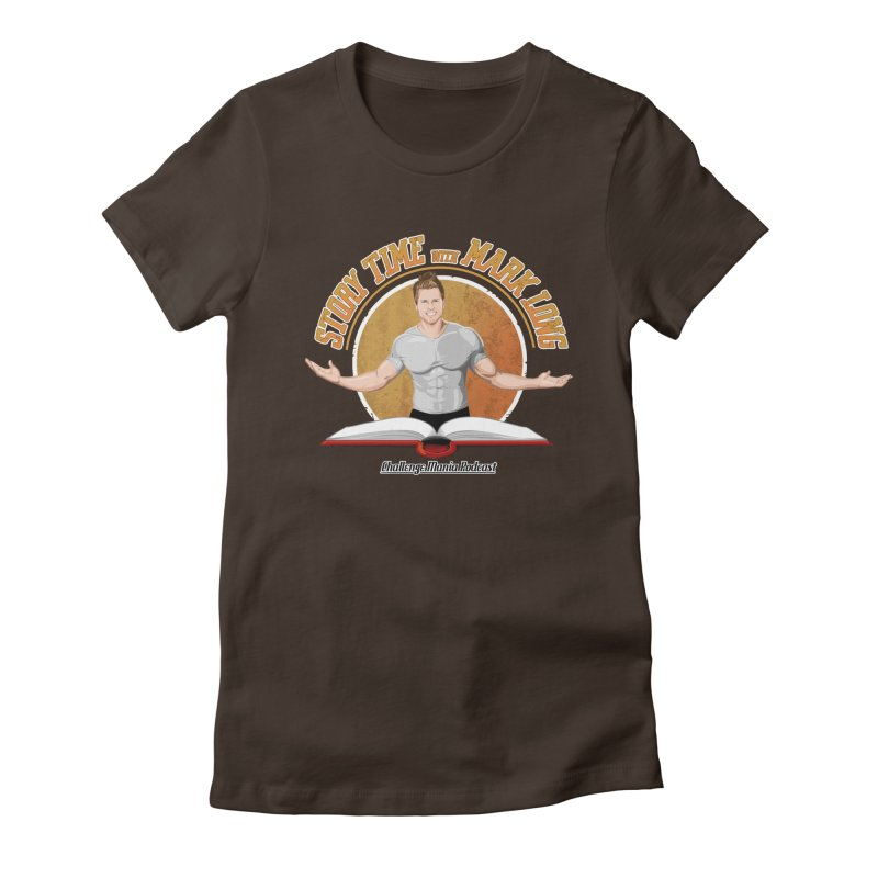 Story Time with Mark Long Women's Fitted T-Shirt by Challenge Mania Shop