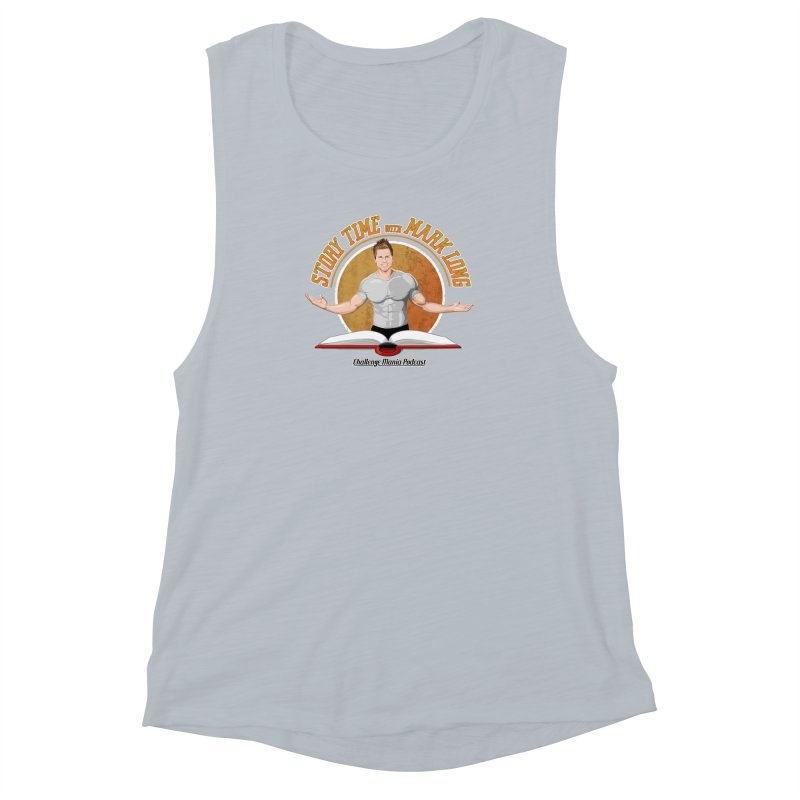 Story Time with Mark Long Women's Muscle Tank by Challenge Mania Shop