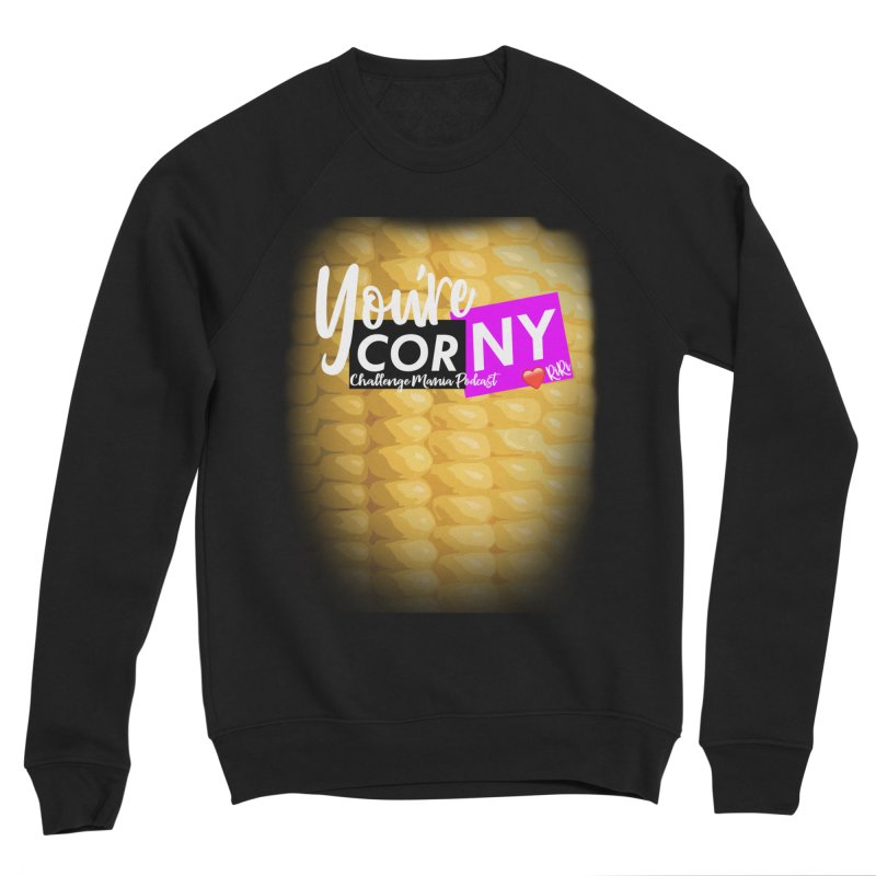 Marie You're Corny Men's Sponge Fleece Sweatshirt by Challenge Mania Shop