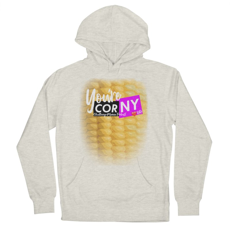 Marie You're Corny Women's Pullover Hoody by Challenge Mania Shop