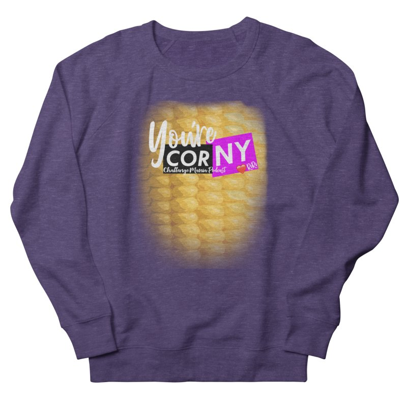 Marie You're Corny Women's Sweatshirt by Challenge Mania Shop