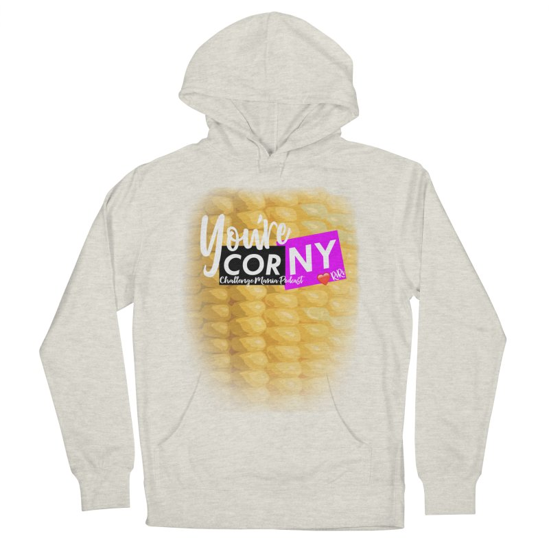 Marie You're Corny Men's French Terry Pullover Hoody by Challenge Mania Shop