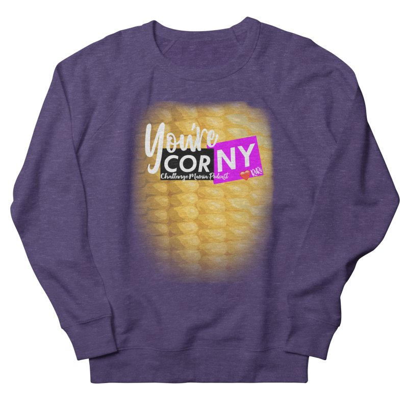 Marie You're Corny Men's French Terry Sweatshirt by Challenge Mania Shop
