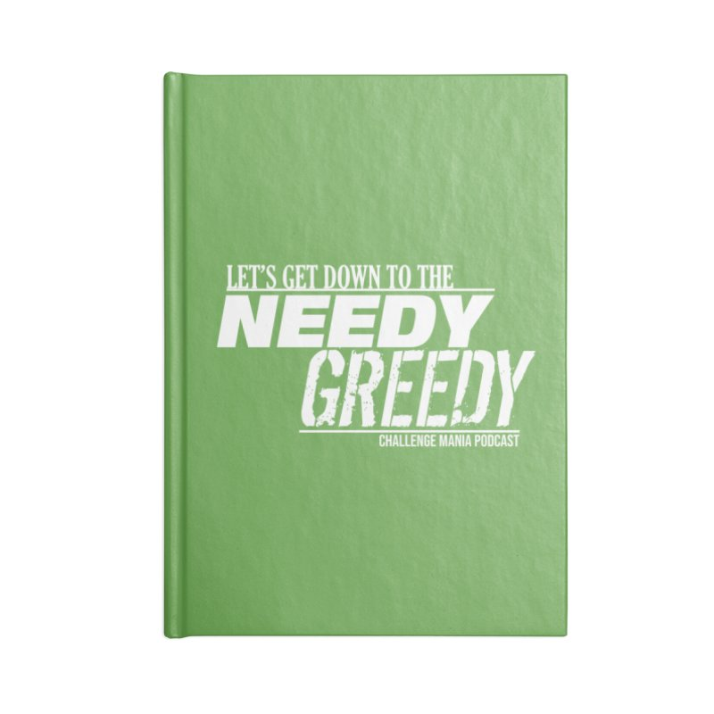 Needy Greedy (White) Accessories Lined Journal Notebook by Challenge Mania Shop