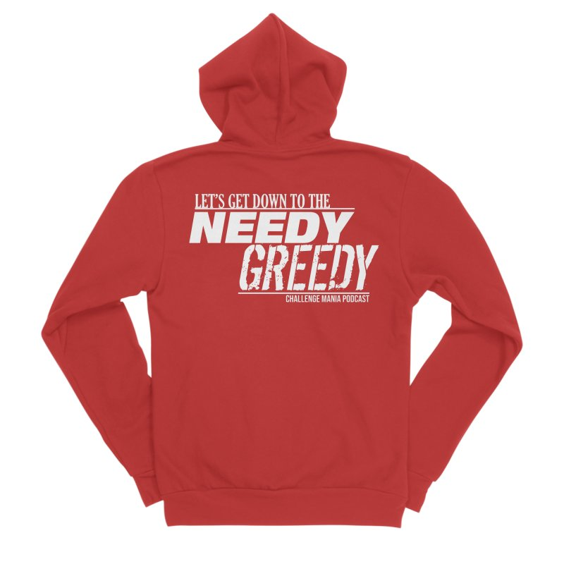 Needy Greedy (White) Women's Zip-Up Hoody by Challenge Mania Shop
