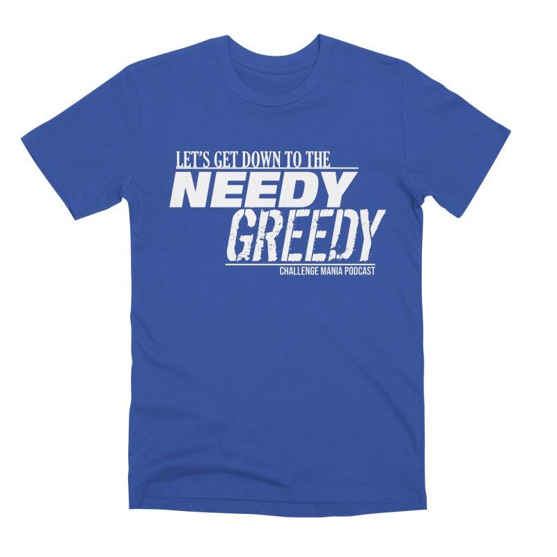 Needy Greedy (White) Men's T-Shirt by Challenge Mania Shop