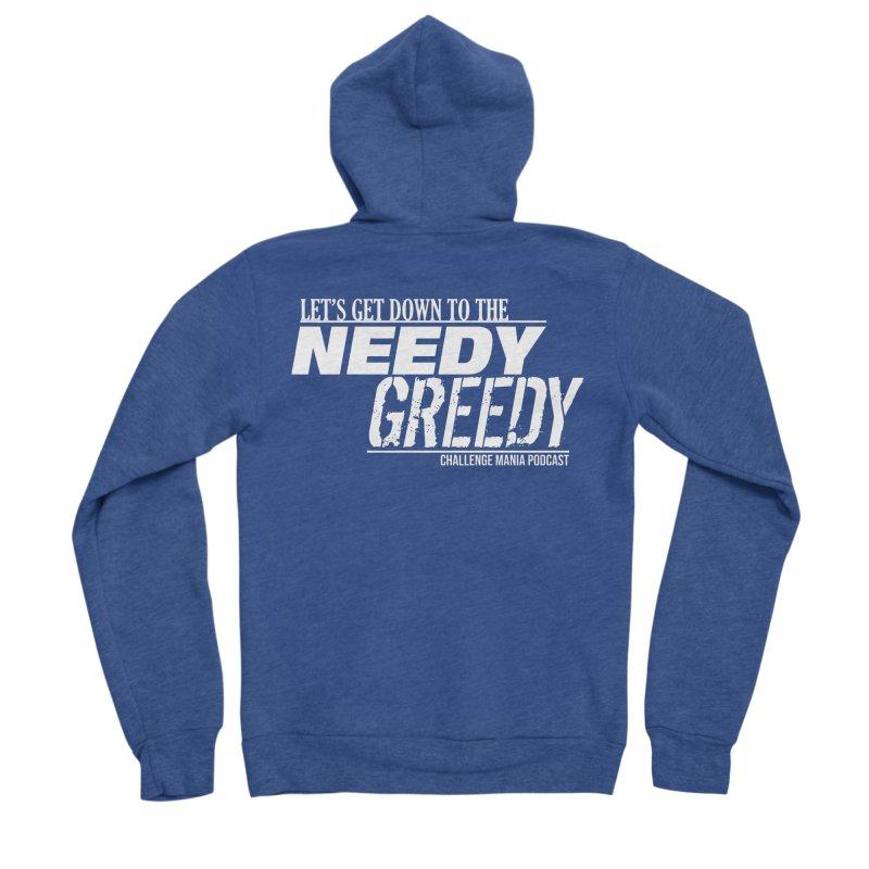 Needy Greedy (White) Women's Sponge Fleece Zip-Up Hoody by Challenge Mania Shop