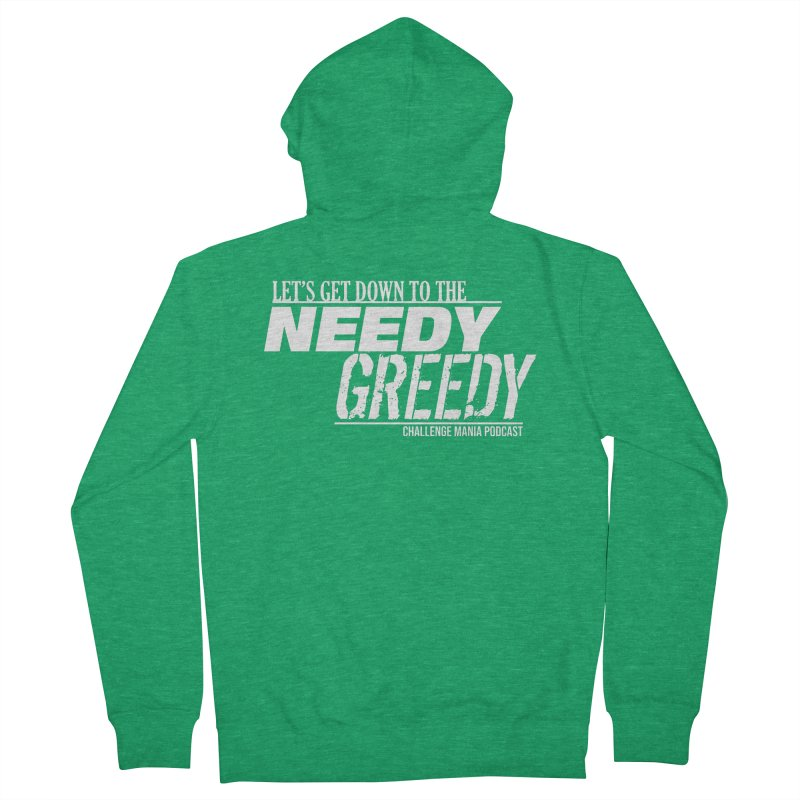 Needy Greedy (White) Men's Zip-Up Hoody by Challenge Mania Shop