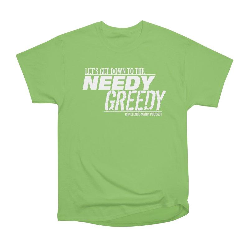 Needy Greedy (White) Men's Heavyweight T-Shirt by Challenge Mania Shop