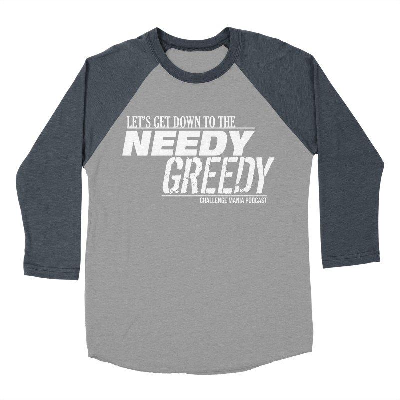 Needy Greedy (White) Men's Baseball Triblend Longsleeve T-Shirt by Challenge Mania Shop