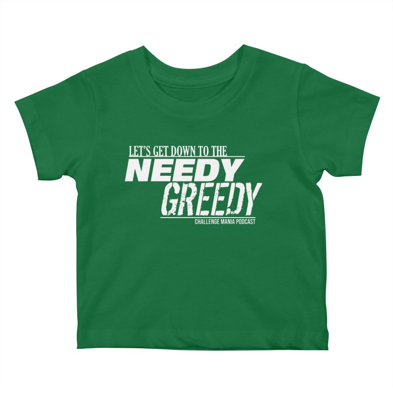 Needy Greedy (White) Kids Baby T-Shirt by Challenge Mania Shop