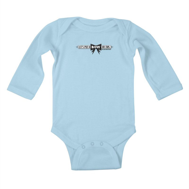 Put a Bow Kids Baby Longsleeve Bodysuit by Challenge Mania Shop