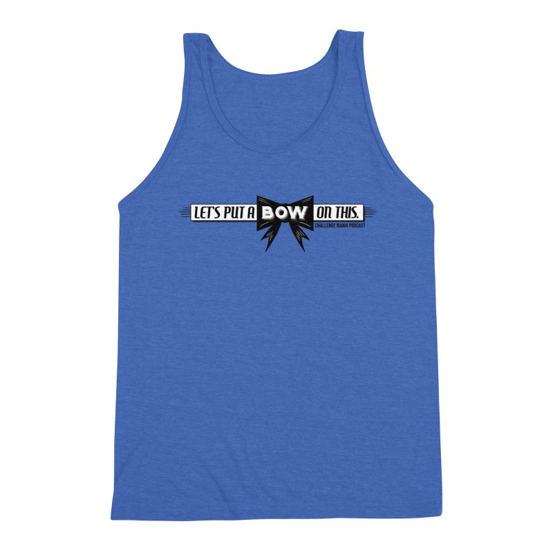 Put a Bow Men's Triblend Tank by Challenge Mania Shop