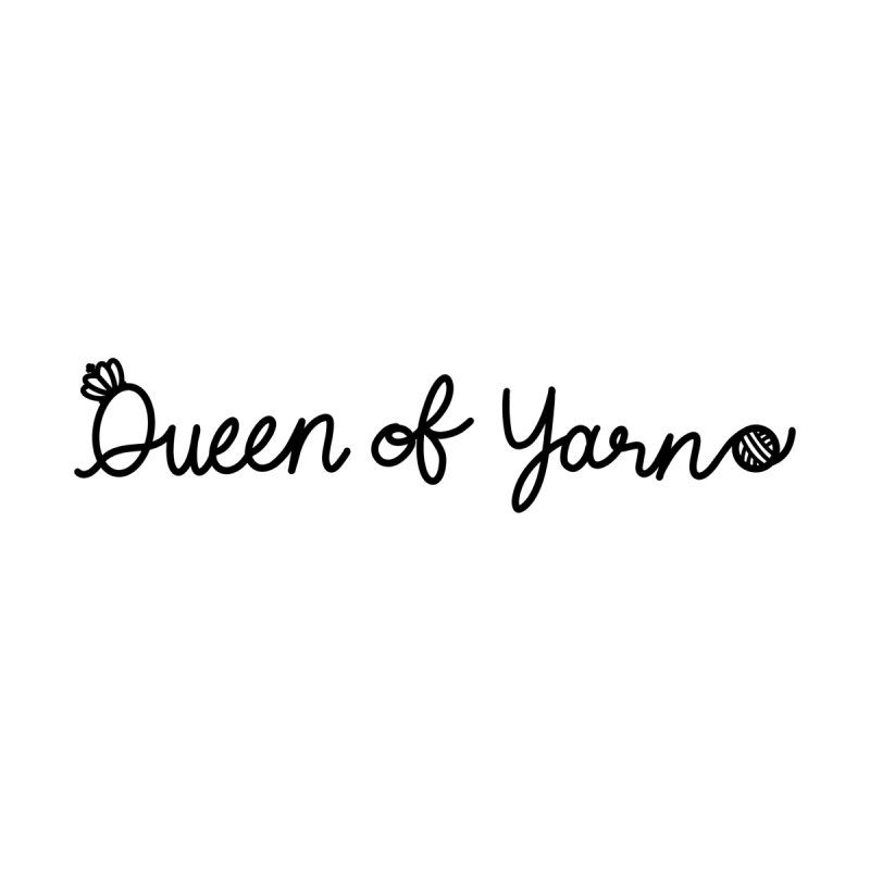 Queen of Yarn Apparel and more Men's T-Shirt by Channypeascorner