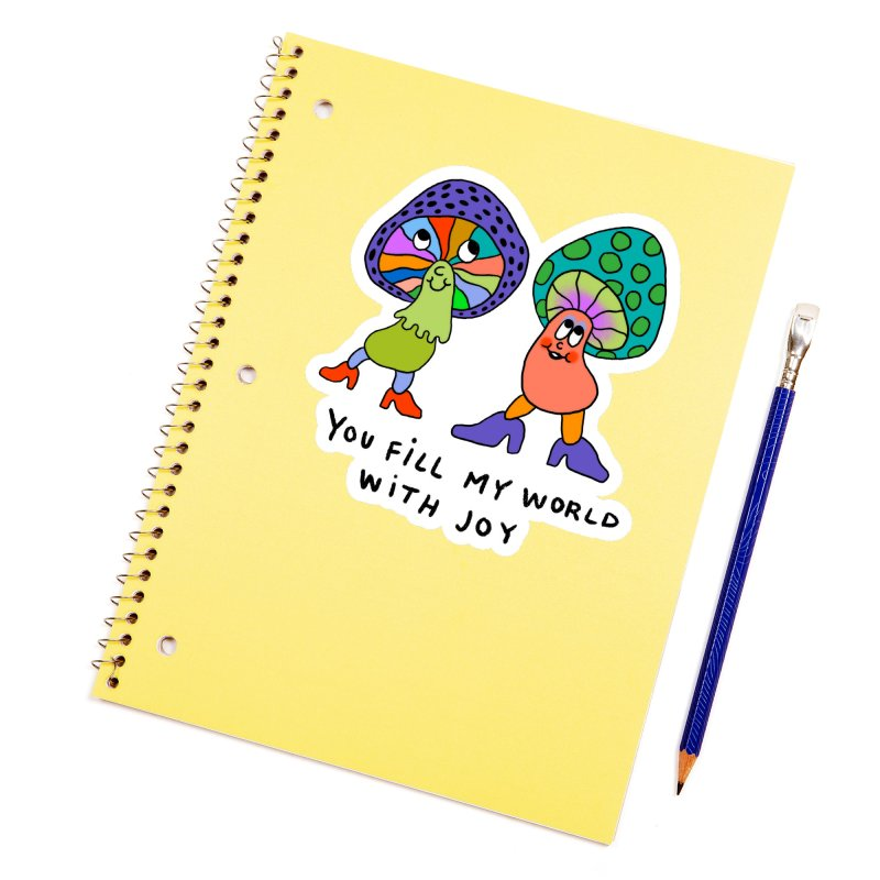 You fill my world with joy Accessories Sticker by Char Bataille Artwork