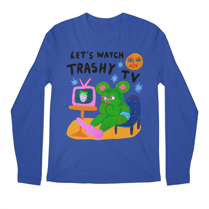 Let's watch trashy tv together Loose fit, all gender Longsleeve T-Shirt by Char Bataille Artwork