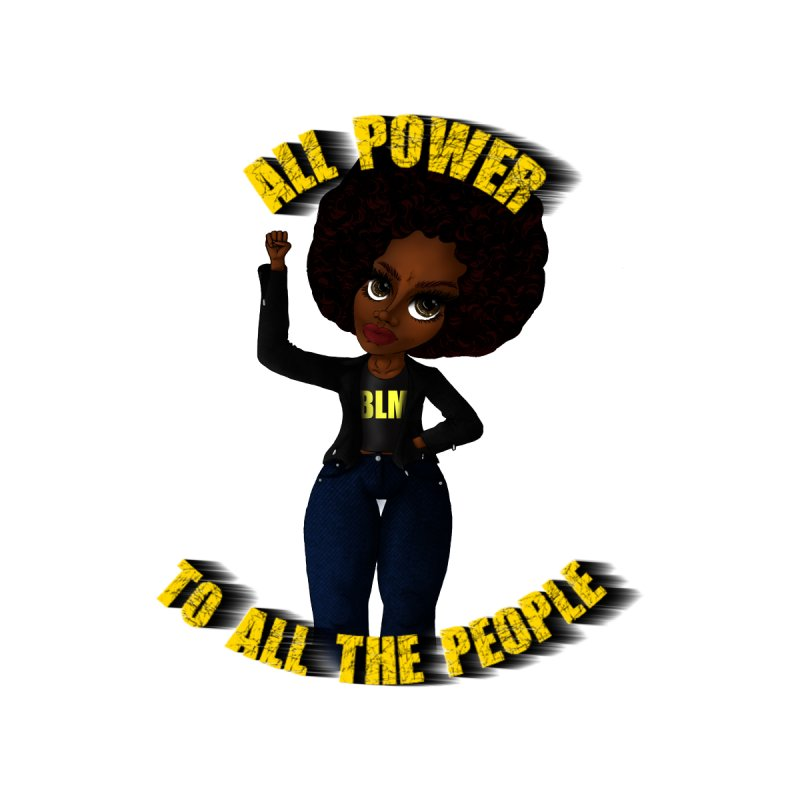 All Power To All The People Women's Sweatshirt by CharOne's Artist Shop