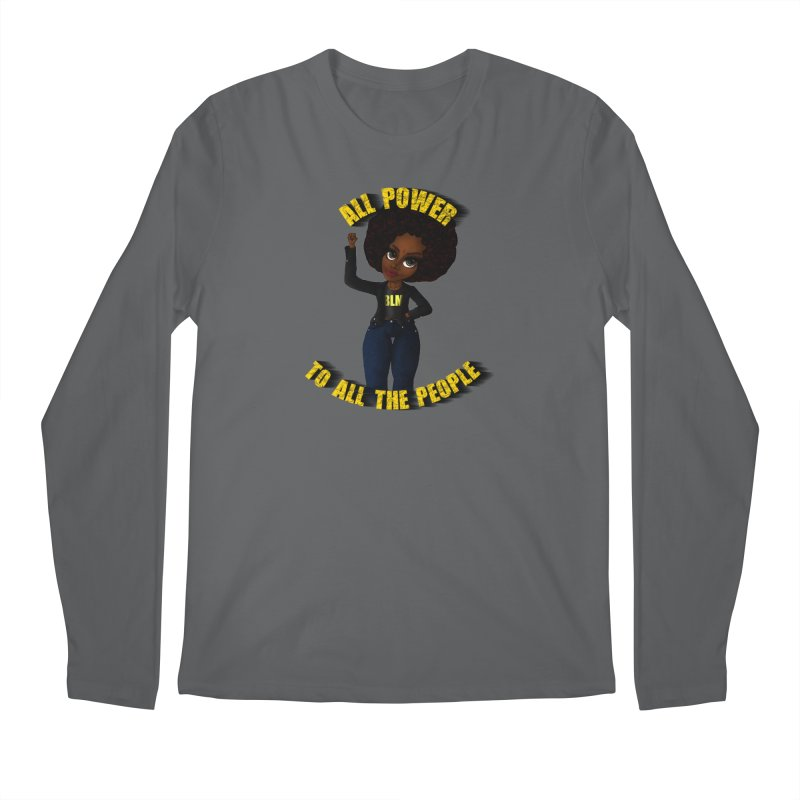 All Power To All The People Men's Longsleeve T-Shirt by CharOne's Artist Shop