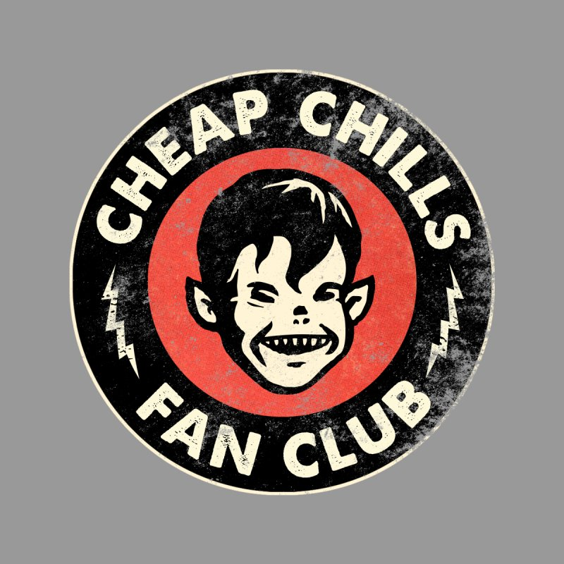 Cheap Chills Fan Club Men's T-Shirt by Cheap Chills Fan Club