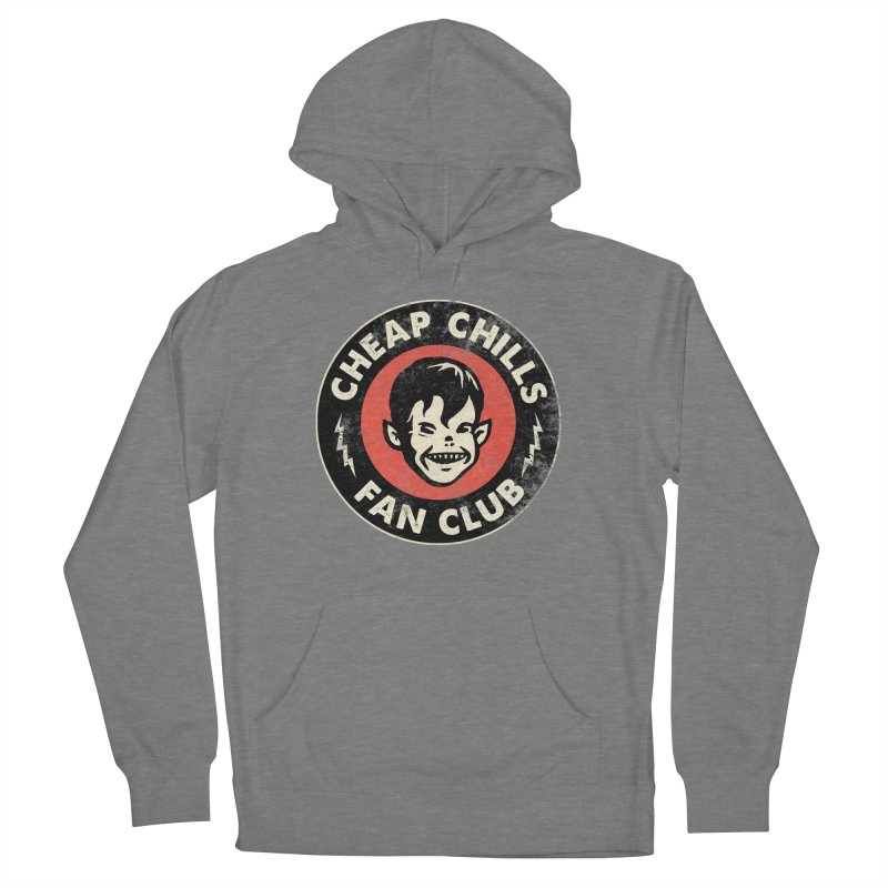 Cheap Chills Fan Club Women's Pullover Hoody by Cheap Chills Fan Club