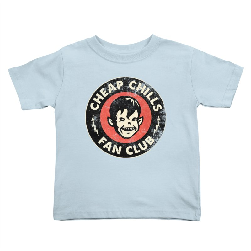 Cheap Chills Fan Club Kids Toddler T-Shirt by Cheap Chills Fan Club