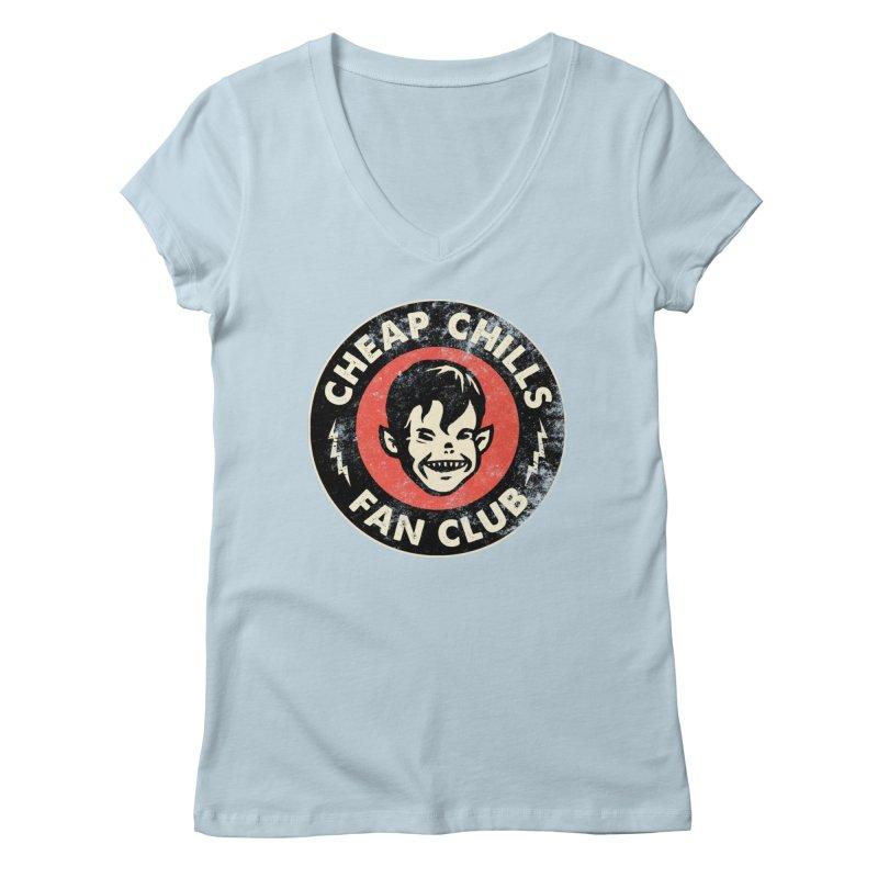 Cheap Chills Fan Club Women's V-Neck by Cheap Chills Fan Club
