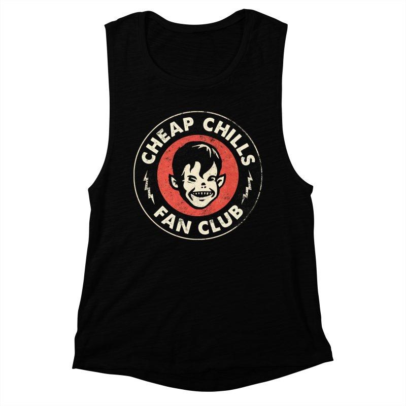 Cheap Chills Fan Club Women's Muscle Tank by Cheap Chills Fan Club