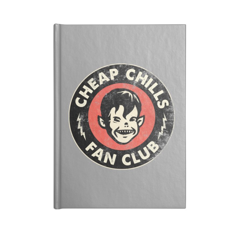 Cheap Chills Fan Club Accessories Notebook by Cheap Chills Fan Club