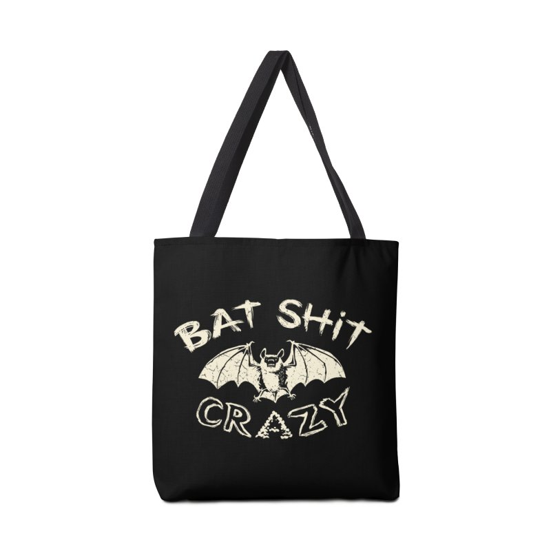 Bat Sh*t Crazy Accessories Bag by Cheap Chills Fan Club