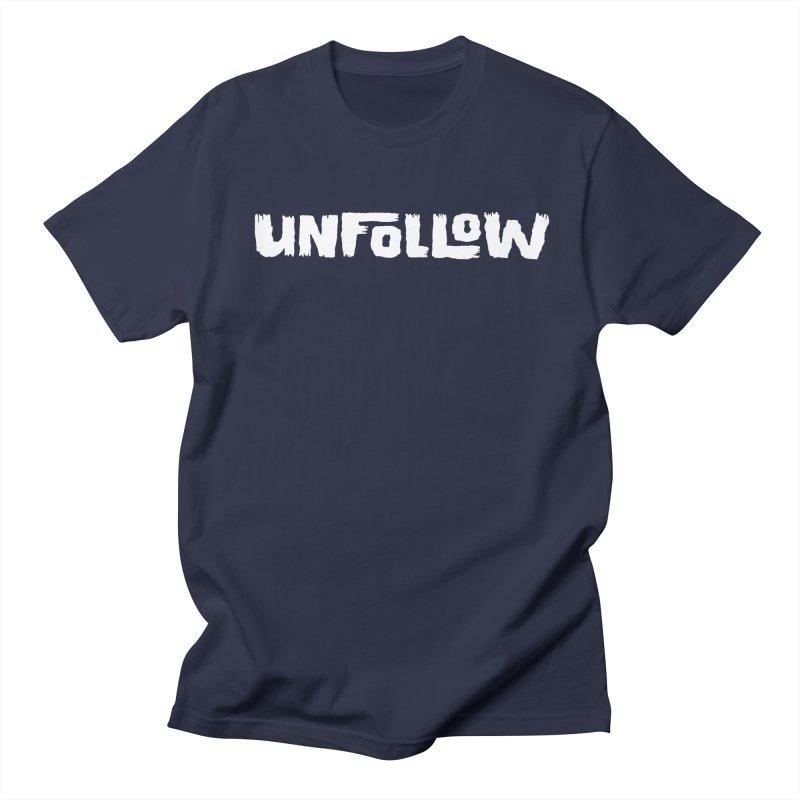 Unfollow Men's Regular T-Shirt by Cheap Chills Fan Club