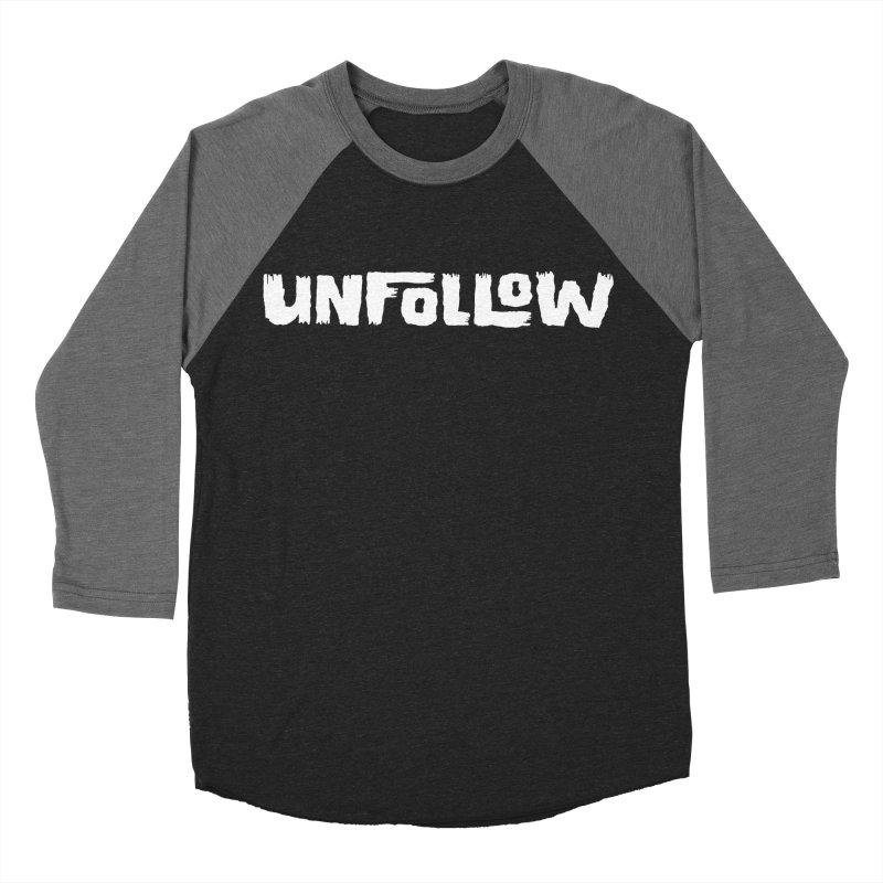 Unfollow Men's Baseball Triblend Longsleeve T-Shirt by Cheap Chills Fan Club