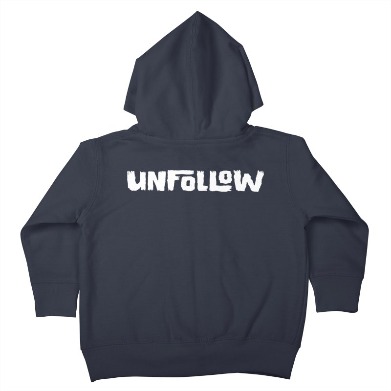 Unfollow Kids Toddler Zip-Up Hoody by Cheap Chills Fan Club