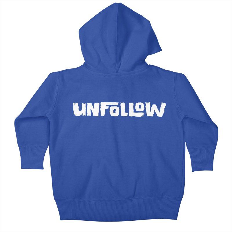 Unfollow Kids Baby Zip-Up Hoody by Cheap Chills Fan Club