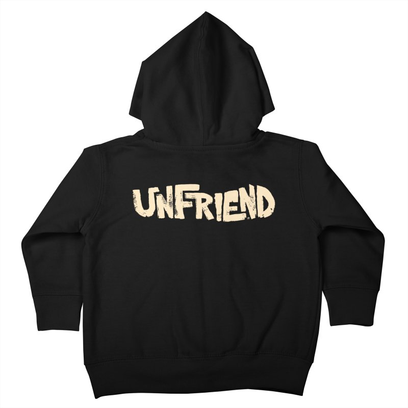 UNFRIEND Kids Toddler Zip-Up Hoody by Cheap Chills Fan Club
