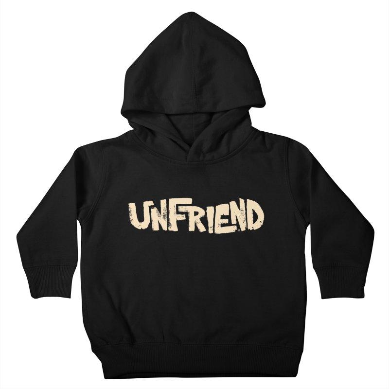 UNFRIEND Kids Toddler Pullover Hoody by Cheap Chills Fan Club