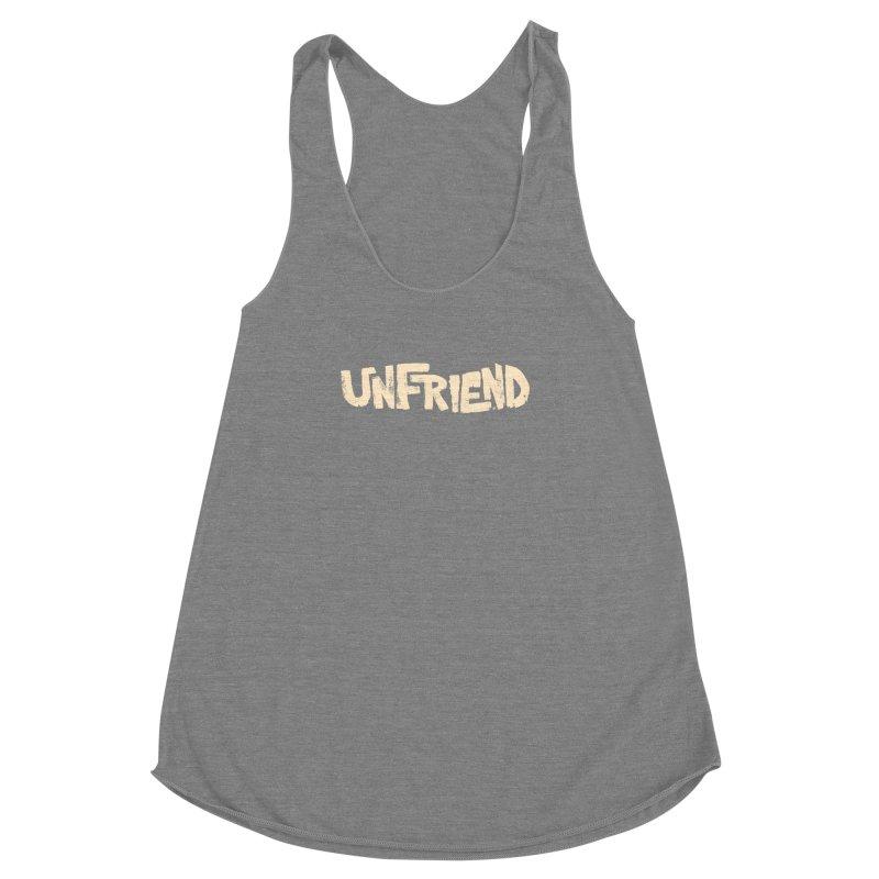 UNFRIEND Women's Racerback Triblend Tank by Cheap Chills Fan Club