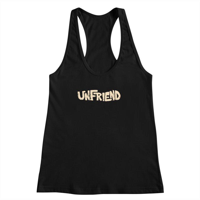 UNFRIEND Women's Racerback Tank by Cheap Chills Fan Club