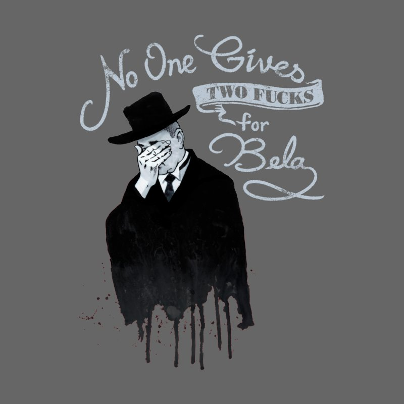No One Gives Two Effs for Bela Men's Longsleeve T-Shirt by Cheap Chills Fan Club