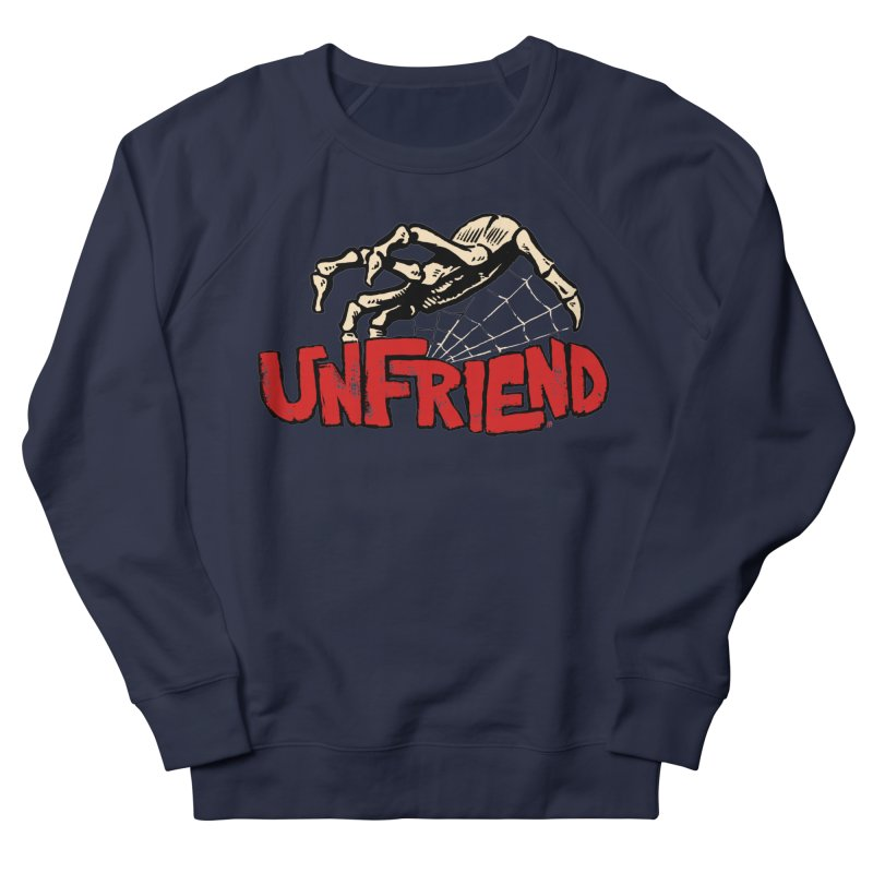 Unfriend three color extra spooky edtion Women's French Terry Sweatshirt by Cheap Chills Fan Club
